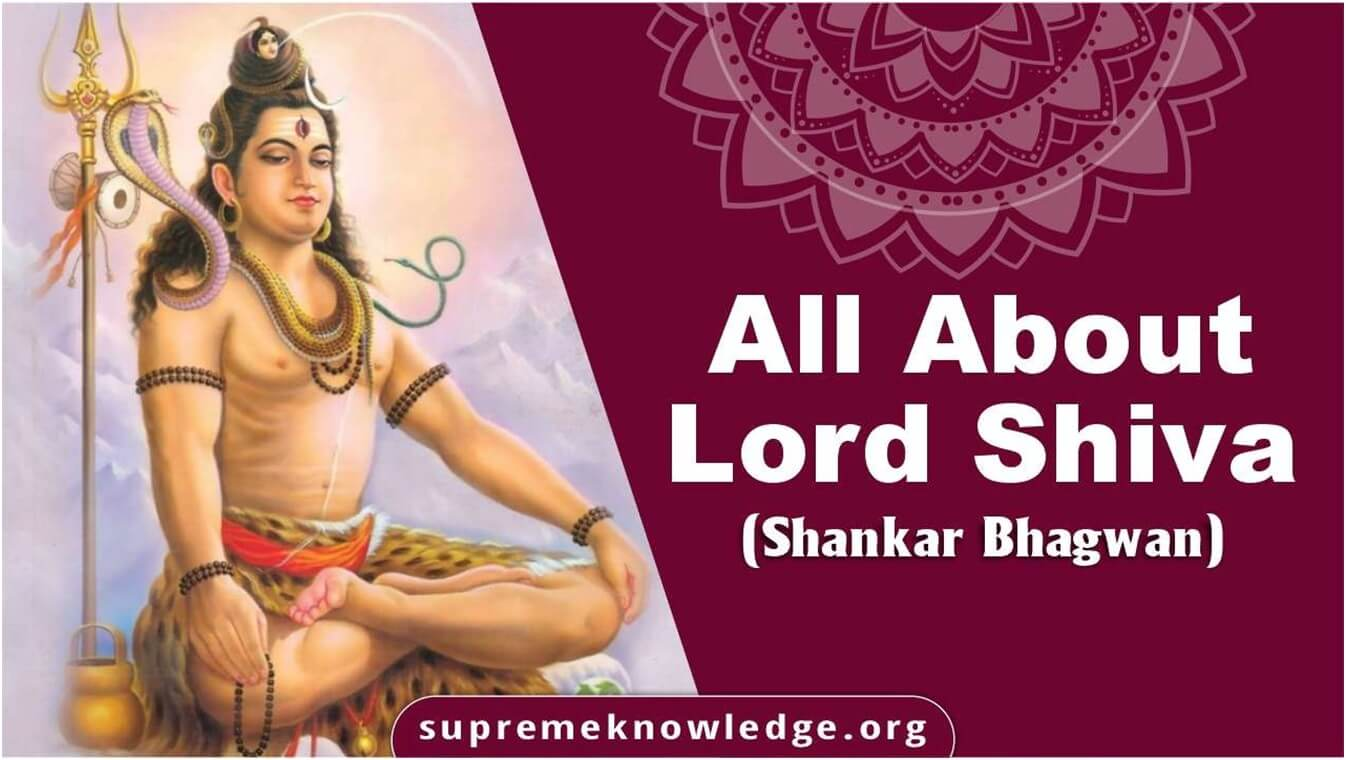 All about Lord Shiva