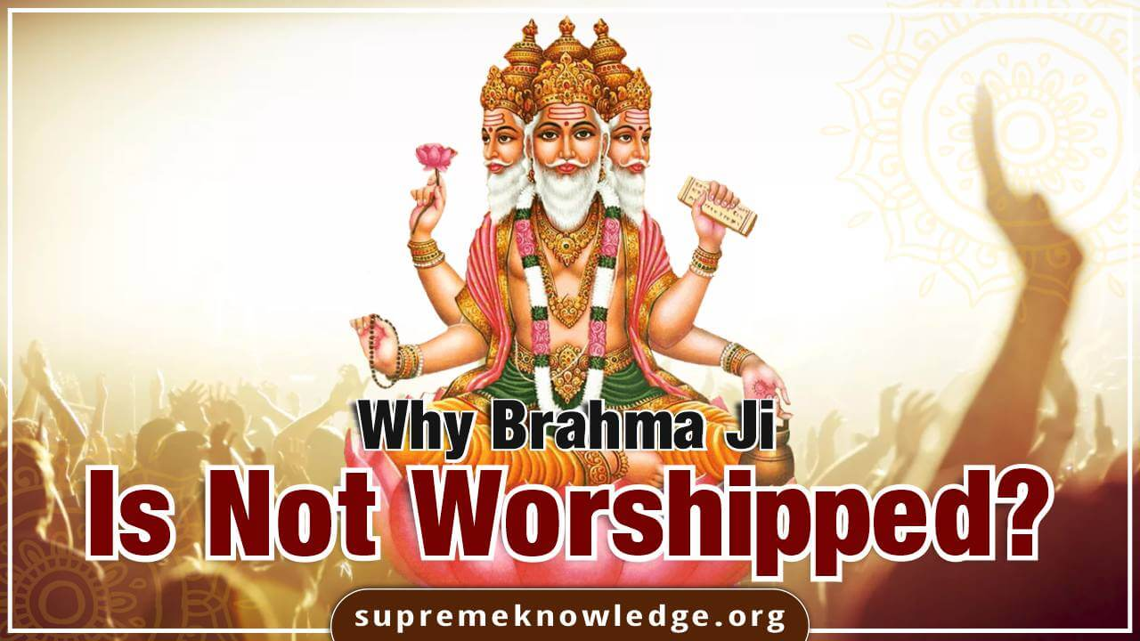 Why Lord Brahma Is Not Worshipped